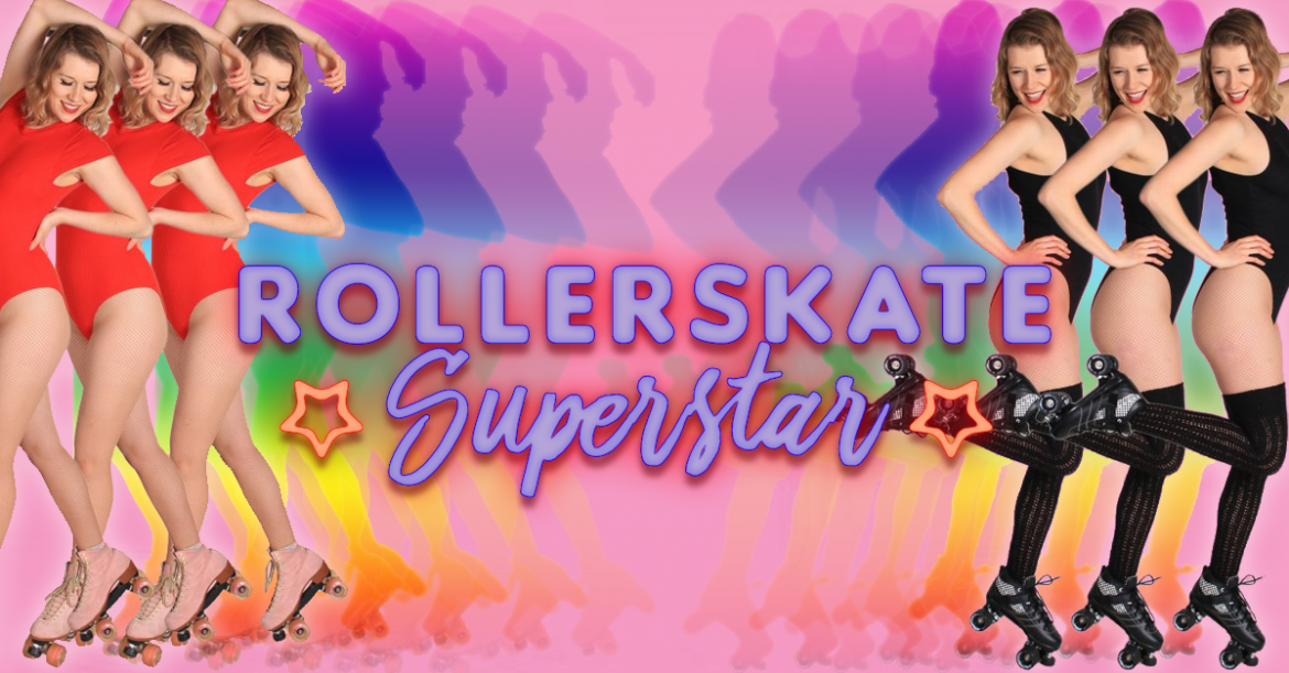 Rollerskate Superstar